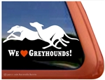 We Love Our Greyhounds Dogs iPad Car Truck RV Window Decal Sticker