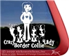 Crazy Border Collie Lady Vinyl Dog Car Truck RV Window Decal Sticker