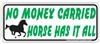 Horse Money Bumper Sticker