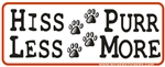 Hiss Less Purr More Bumper Sticker