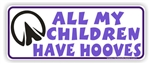 Children Have Hooves Bumper Sticker