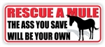 Rescue A Mule Bumper Sticker