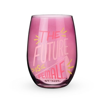 THE FUTURE IS FEMALE STEMLESS WINE