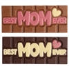 """Best Mom Ever"" Chocolate Bar: available in milk and semisweet chocolate."