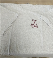 "T-Shirt ""For a Hot Time"""