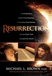 Resurrection: Investigating a Rabbi From Brooklyn, a Preacher From Galilee, and the Event That Changed the World