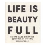Life is Beauty Full - Organic Dishcloth