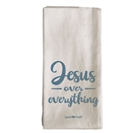 Jesus Over Everything Tea Towel