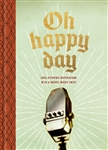 Oh Happy Day: Soul-Stirring Inspirations with a Gospel Music Twist