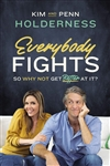 Everybody Fights: So Why Not Get Better at It?