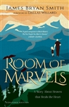 Room of Marvels: A Story About Heaven that Heals the Heart (Expanded Edition)