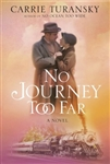 No Journey Too Far: A Novel
