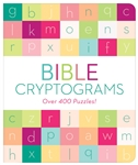 Bible Cryptograms: Over 400 Puzzles!