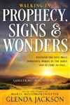 The Call of the Watchmen: Walking in Prophecy, Signs, and Wonders