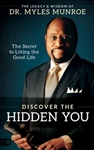 Discover the Hidden You: The Secret to Living the Good Life
