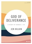 God of Deliverance Bible Study Book