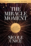 The Miracle Moment Participant's Guide