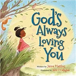 God's Always Loving You