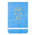 My Strength and My Song Notepad