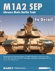 M1A2 SEP in Detail REVISED and EXPANDED