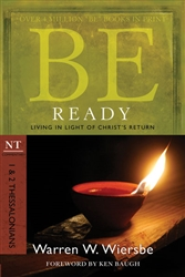 Be Ready (1 & 2 Thessalonians)