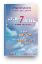 Seven Secrets of Worry-Free Living