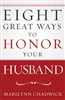 Eight Great Ways to Honor Your Husband