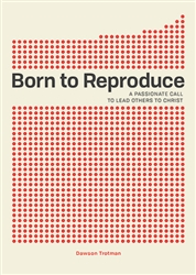 Born to Reproduce