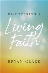 Discovering a Living Faith
