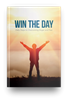 Win the Day: Anger & Fear
