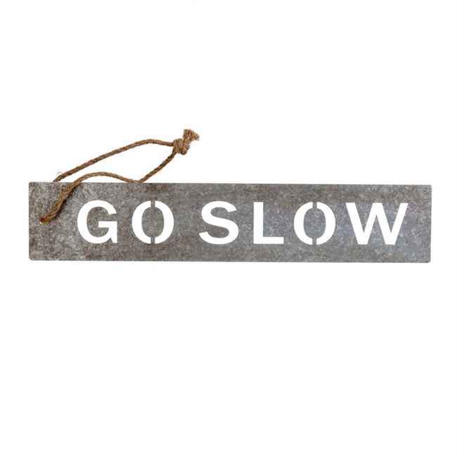 Go Slow Metal Message