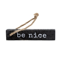 Be Nice Wooden Note