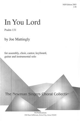 IN YOU LORD - choral, keyboard, guitar