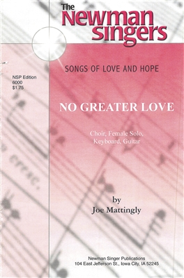 NO GREATER LOVE - choral, keyboard, guitar