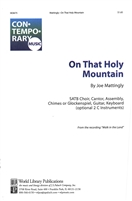 ON THAT HOLY MOUNTAIN (standard edition) - choral, keyboard, guitar