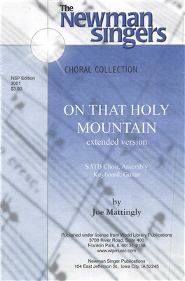 ON THAT HOLY MOUNTAIN,  extended concert version - choral, keyboard, guitar
