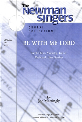 BE WITH ME LORD - choral, keyboard, guitar