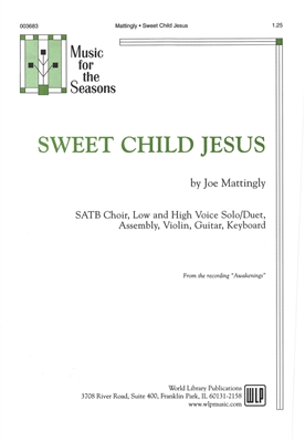 SWEET CHILD JESUS - choral, keyboard, guitar