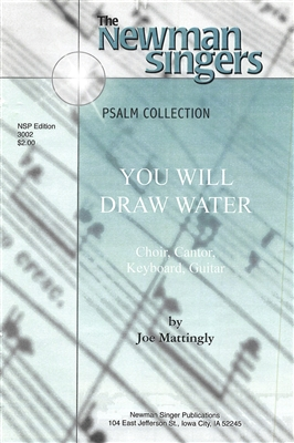 YOU WILL DRAW WATER - choral, keyboard, guitar