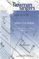 BRING US HOME - choral, keyboard, guitar