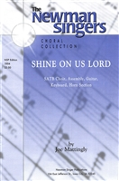 SHINE ON US LORD - choral, keyboard, guitar