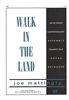 WALK IN THE LAND -  pno/vocal/choral