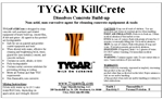 TYGAR KillCrete strips away tough concrete buildup!