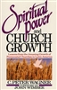 Spiritual Power and Church Growth by Peter Wagner