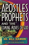 Apostles Prophets and the Coming Moves of God by Bill Hamon