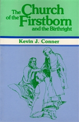 Church of the First Born and the Birthright by Kevin Conner