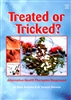 Treated or Tricked by Selwyn Stevens and Bedu Bediako