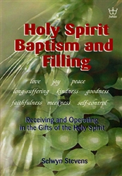 Holy Spirit Baptism and Filling by Selwyn Stevens