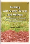 Dealing With Costly Words and Actions by Selwyn Stevens