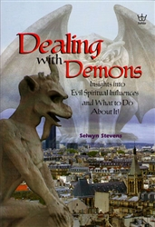 Dealing with Demons by Selwyn Stevens